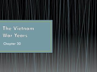 The Vietnam War Years