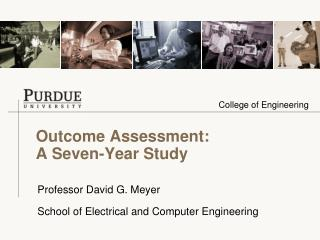 Outcome Assessment: A Seven-Year Study