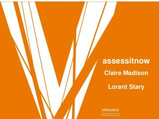 assessitnow Claire Madison  Lorant Stary