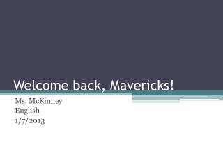 Welcome back, Mavericks!