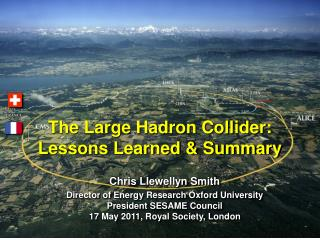 The Large Hadron Collider: Lessons Learned & Summary