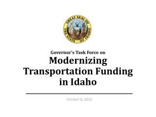 Governor's Task Force on Modernizing Transportation Funding in Idaho