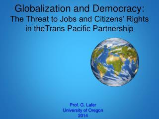 Prof. G. Lafer University of Oregon 2014