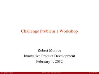 Challenge Problem 1 Workshop