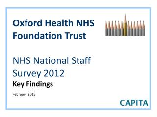 Oxford Health NHS Foundation Trust NHS National Staff Survey 2012 Key Findings