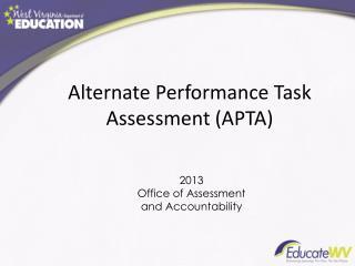 Alternate  Performance Task Assessment (APTA)