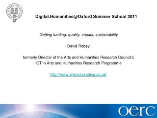 Digital.Humanities@Oxford  Summer School 2011