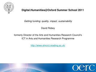 Digital.Humanities@Oxford  Summer School 2011