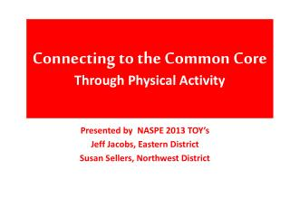 Connecting to the Common Core  Through Physical Activity