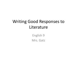 Writing Good Responses to Literature