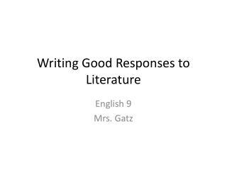 Writing Good Responses to Literature