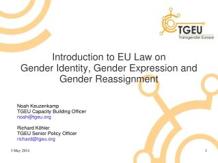 Introduction to EU Law on  Gender Identity, Gender Expression and Gender Reassignment