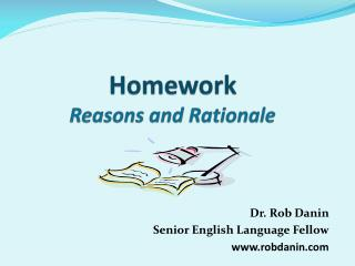 Homework Reasons and Rationale