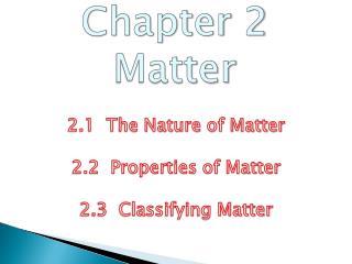 Chapter 2 Matter