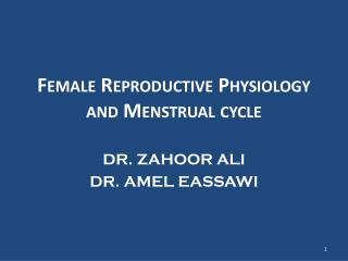Female  R eproductive Physiology  and Menstrual cycle