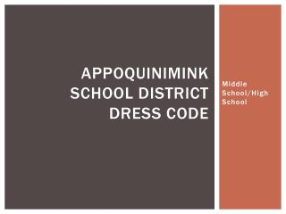 Appoquinimink School District Dress Code