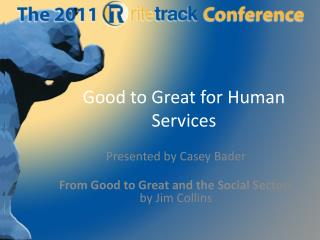 Good to Great for Human Services