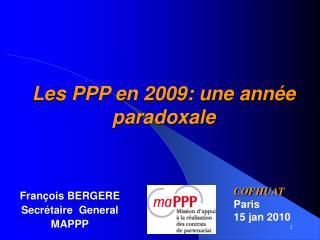 Les PPP en 2009: une ann e paradoxale