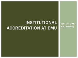 Institutional Accreditation at EMU