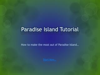 Paradise Island Tutorial