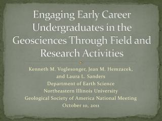 Engaging Early Career Undergraduates in the Geosciences Through Field and Research Activities