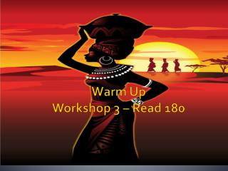 Warm Up Workshop 3 – Read 180