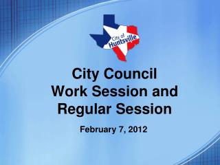 City Council Work Session and Regular Session