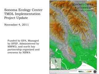 Sonoma Ecology Center TMDL Implementation Project Update November 4, 2011