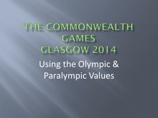The Commonwealth Games Glasgow 2014
