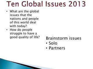 Ten Global Issues 2013