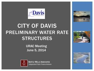 City of Davis   PRELIMINARY water  rate  STRUCTURES