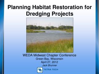 Planning Habitat Restoration for Dredging Projects