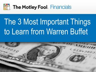 The 3 Most Important Things to Learn from Warren Buffet