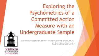 Exploring the Psychometrics of a Committed Action Measure with an Undergraduate Sample