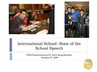 International School: State of the School Speech