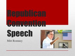 Republican Convention Speech