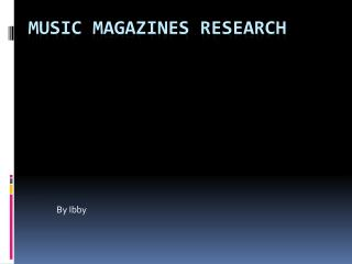 Music magazines Research