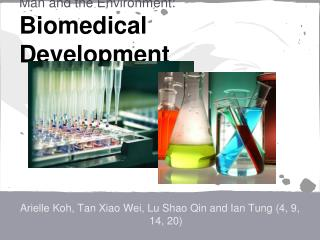 Man and the Environment: Biomedical Development