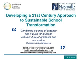 Developing a  21st  Century Approach to Sustainable School Transformation