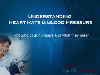 Understanding  Heart Rate & Blood Pressure