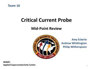 Critical  Current Probe