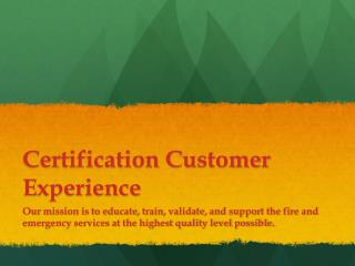 Certification Customer Experience