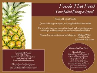 Foods That Feed 	 	Your Mind Body & Soul