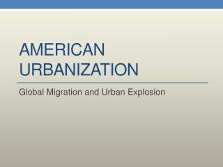 American Urbanization