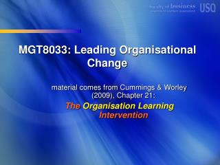 MGT8033:  Leading Organisational  Change