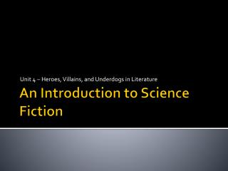 An Introduction to Science Fiction