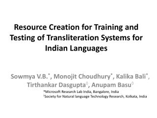 Resource Creation for Training and Testing of Transliteration Systems for Indian Languages