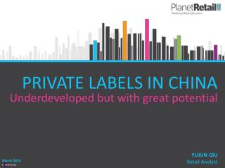 PRIVATE LABELS IN CHINA