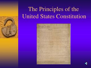 The Principles of the  United States Constitution