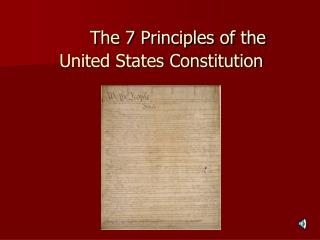 The 7 Principles of the  United States Constitution